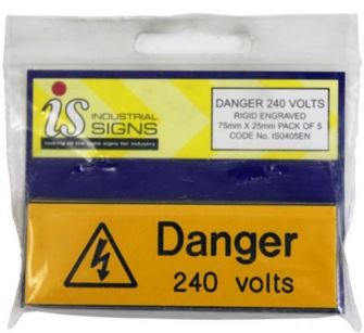 DANGER 240V RIGID PVC (PK5)